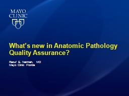 What's new in Anatomic Pathology Quality Assurance?