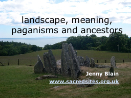 landscape, meaning, paganisms and ancestors
