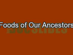 Foods of Our Ancestors