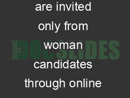 Applications are invited only from woman candidates through online mode upto PDF document - DocSlides