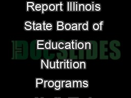 Instructional Guide for Child Nutrition Programs Annual Financial Report Illinois State Board of Education Nutrition Programs  North First StreetW Springfield Illinois   Illinois Only or  Fax  www