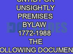 UNTIDY OR UNSIGHTLY PREMISES BYLAW  1772-1988  THE FOLLOWING DOCUMENT