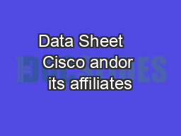 Data Sheet    Cisco andor its affiliates PDF document - DocSlides