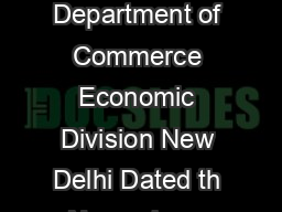 F No     EPL Government of India Ministry of Commerce  Industry Department of Commerce Economic Division New Delhi Dated th November   PRESS RELEASE  MERCHANDISE  OCTOBER   A PowerPoint PPT Presentation