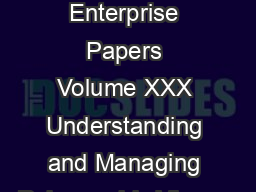 The Symantec Enterprise Papers Volume XXX Understanding and Managing Polymorphic Viruses PDF document - DocSlides