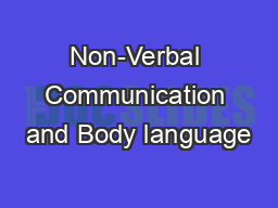 Non-Verbal Communication and Body language