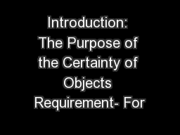 Introduction: The Purpose of the Certainty of Objects Requirement- For
