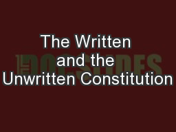 The Written and the Unwritten Constitution