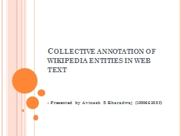 Collective annotation of wikipedia entities in web text