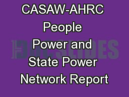 A CASAW-AHRC People Power and State Power Network Report