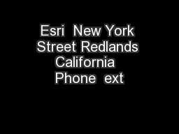 Esri  New York Street Redlands California  Phone  ext