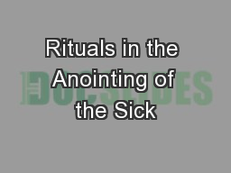 Rituals in the Anointing of the Sick