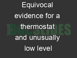 Equivocal evidence for a thermostat and unusually low level PowerPoint PPT Presentation