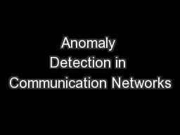 Anomaly Detection in Communication Networks