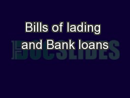 Bills of lading and Bank loans