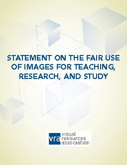 VISUAL RESOURCES ASSOCIATION: STATEMENT ON THE