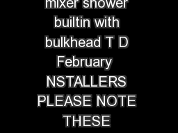 Installation and operating instructions Domina thermostatic mixer shower builtin with bulkhead T D February  NSTALLERS PLEASE NOTE THESE NSTRUCT ONS ARE TO BE LEFT TH THE USER  Domina thermostatic mi