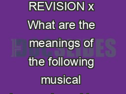 GCSE MUSIC REVISION x What are the meanings of the following musical keywords and terms PDF document - DocSlides