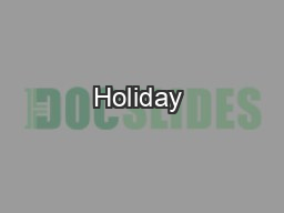 Holiday & vacation options PowerPoint PPT Presentation