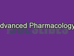 Advanced Pharmacology-I