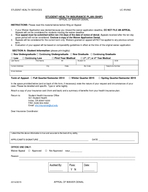 STUDENT HEALTH SERVICES UC IRVINE   APPEAL OF WAIVER DENIAL STUDENT HEALTH INSURANCE PLAN SHIP APPEAL OF WAIVER DENIAL INSTRUCTIONS Please read this material below before filing an Appeal