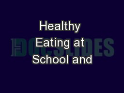 Healthy Eating at School and