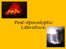 Post-Apocalyptic PowerPoint PPT Presentation