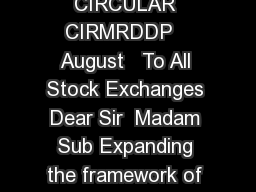 b Securities and Exchange Board of India Page of CIRCULAR CIRMRDDP   August   To All Stock Exchanges Dear Sir  Madam Sub Expanding the framework of Offer for Sale OFS of Shares through stock exchange