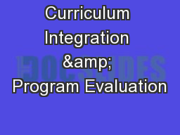 Curriculum Integration & Program Evaluation