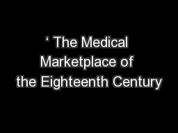 ' The Medical Marketplace of the Eighteenth Century