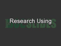 Research Using