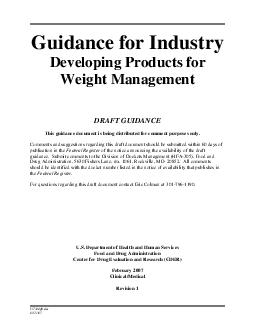 Guidance for Industry Developing Products for Weight Management DRAFT GUIDANCE This guidance document is being di stributed for comment purposes only