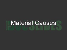 Material Causes