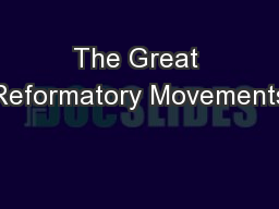 The Great Reformatory Movements