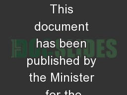 Introduction This document has been published by the Minister for the