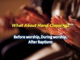 What About Hand Clapping?