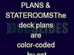 ms NoordamDECK PLANS & STATEROOMSThe deck plans are color-coded by cat PowerPoint PPT Presentation