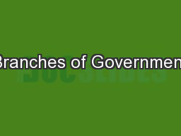Branches of Government PowerPoint PPT Presentation