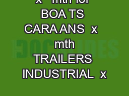 x   mth for BOA TS CARA ANS  x   mth TRAILERS INDUSTRIAL  x
