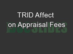 TRID Affect on Appraisal Fees
