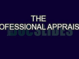 THE PROFESSIONAL APPRAISER