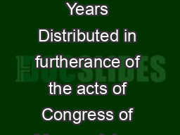 Childhood Years Distributed in furtherance of the acts of Congress of May  and June PowerPoint PPT Presentation