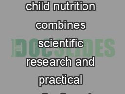 CERTIFICATE IN CHILD NUTRITION  credits The certificate program in child nutrition combines scientific research and practical applications to provide dietetics nutrition and health education professi