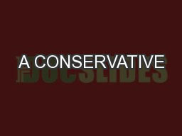 A CONSERVATIVE