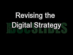 Revising the Digital Strategy