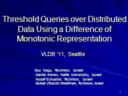 1 Threshold Queries over Distributed PowerPoint PPT Presentation