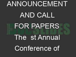 st ANNUAL CONFERENCE OF THE INDIAN ECONOMETRIC SOCIETY TIES ANNOUNCEMENT AND CALL FOR PAPERS The  st Annual Conference of the Indian Econometric Society is scheduled to be held at Punjabi University PDF document - DocSlides