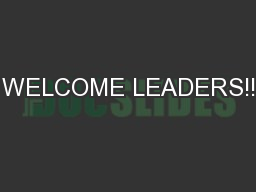 WELCOME LEADERS!!