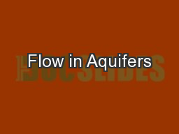 Flow in Aquifers PowerPoint PPT Presentation