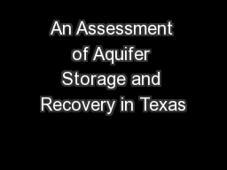 An Assessment of Aquifer Storage and Recovery in Texas